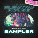 Stardust Electro House Sampler Vol 1