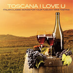 Toscana I Love U