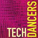 Tech Dancers