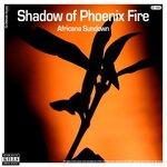 Shadow Of Phoenix Fire (Explicit)