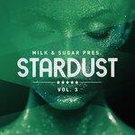 Milk & Sugar Pres.: Stardust Vol 3 (unmixed tracks)