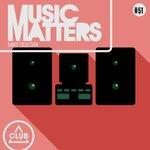 Music Matters: Episode 51