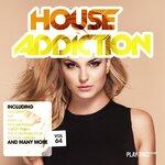 House Addiction Vol 64