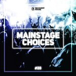 Main Stage Choices Vol 28