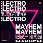 Electro Mayhem Vol 33