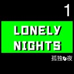 Lonely Nights, Part 1