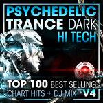 Psychedelic Trance Dark Hi Tech Top 100 Best Selling Chart Hits & DJ Mix V4