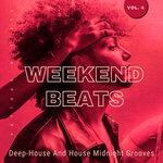 Weekend Beats (Deep-House & House Midnight Grooves) Vol 4