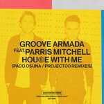 House With Me (Paco Osuna/Project00 Remixes)
