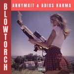 Blow Torch (Explicit)