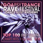 Goa Psy Trance Rave Festival Dance Music Anthems Top 100 Best Selling Chart Hits + DJ Mix V4 (unmixed tracks)