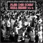 Playa D'en Bossa Ibiza Series Vol 10