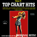 Top Chart Hits Vol 10 (2021 Remastered From The Original Alshire Tapes)