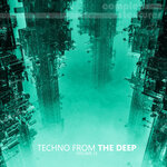 Techno From The Deep Vol 15