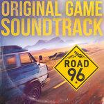 Road 96 (Original Game Soundtrack)