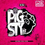 PigSTYle LP - Part One