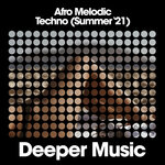 Afro Melodic Techno (Summer '21)