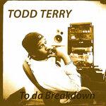 To Da Breakdown