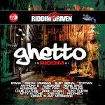 Riddim Driven: Ghetto Riddim