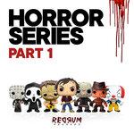 Horror Series Part 1