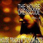 The House Dresscode Vol 2