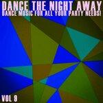 Dance The Night Away Vol 9