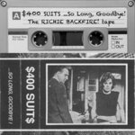 ...So Long, Goodbye! (The Richie Backfire! Tape)