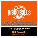 100 Procent (Remixes) Pt 1