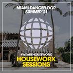 Miami Dancefloor (Summer '21)