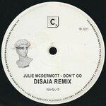 Don't Go (Disaia Remix)