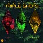 Reggae Triple Shots Vol 2