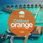Chillout Orange Vol 6: Relaxing Chillout Vibes