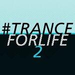 #tranceforlife Vol 2