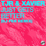 Just Gets Better (DJ Fen Remix)