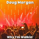 Why I'm Walkin'
