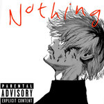 Nothing (Explicit)