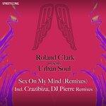 Sex On My Mind (Remixes)