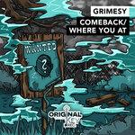 Comeback/Where You At