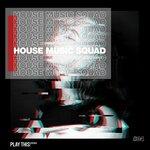 House Music Squad #34