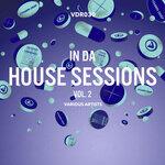 In Da House Sessions Vol 2