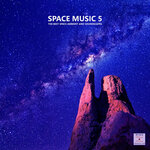 Space Music 5 (The Best Space Ambient & Soundscapes)