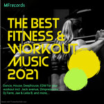 The Best Fitness & Workout Music 2021