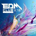 EDM Club Vol 18