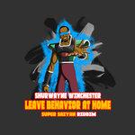 Leave Behavior At Home: Super Saiyan Riddim