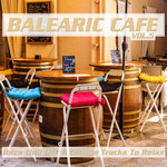 Balearic Cafe, Vol 5 (Ibiza Chill Out & Lounge Tracks To Relax)