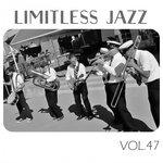 Limitless Jazz Vol 47