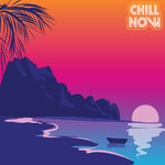 Chill Now