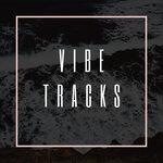 Vibe Tracks