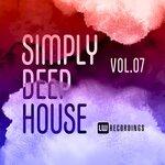 Simply Deep House Vol 07