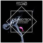 Chungo Tech (Original Mix)
